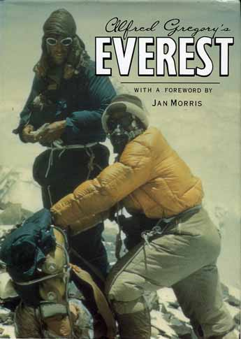Edmund Hillary and Tenzing Norgay on the Everest Southeast Ridge at 8320m on their way to Camp IX on May 28, 1953 - Alfred Gregory's Everest book cover