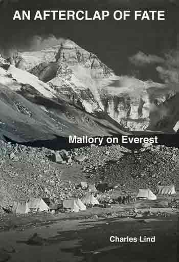 Everest North Face - An Afterclap of Fate Mallory on Everest book cover