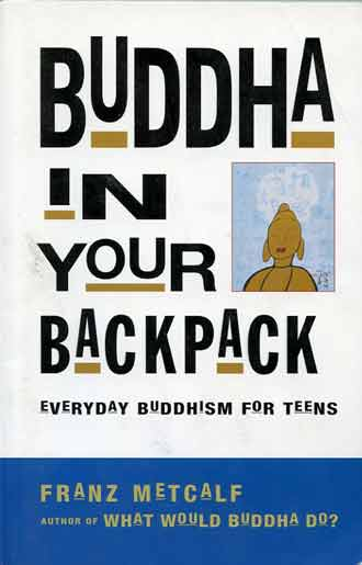 Buddha In Your Backpack book cover