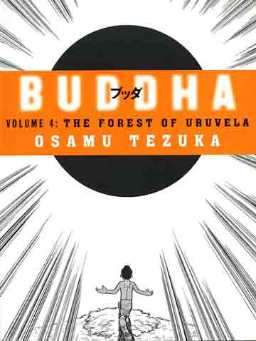 Siddhartha Just After Becoming Enlightened - Buddha Book 4 (Osamu Tezuka) book cover