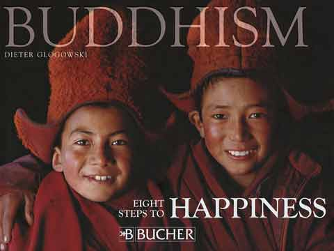 Novice monks at Lingshed monastery in Ladakh - Buddhism: Eight Steps To Happiness by Dieter Glogowski book cover