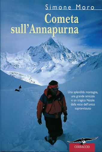 Simone Moro on Annapurna December 1997 with Machupuchare behind - Cometa sull'Annapurna book cover
