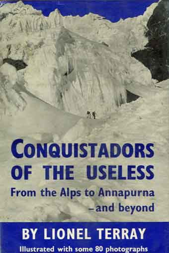 Seracs on the north gace of Soray - Conquistadors of the Useless book cover