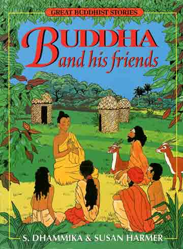 Buddha and his Friends (Dhammika) book cover