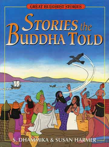 Stories the Buddha Told (Dhammika) book cover