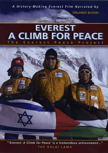Everest North Face and Micha Yaniv, Lance Trumbull and Dudu Yifrah holding Israeli and Palestinian flags - Everest: A Climb for Peace DVD cover