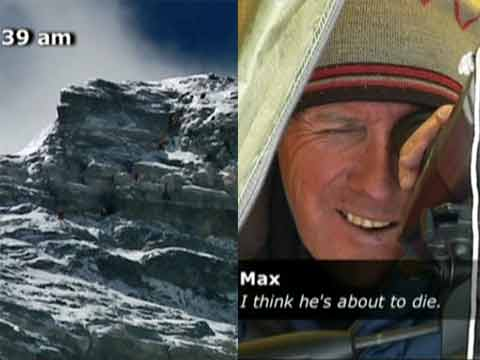 Left: A bootleneck at the Second Step. Right: Expedition Leader Russell Brice directs the Guides, Sherpas, and Clients from his telescope on the North Col. Max Chaya comes across a dying David Sharp on his descent from the summit on May 15, 2006 and helps as much as he can - Everest: Beyond the Limit Season 1 (Discovery Channel) DVD