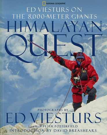 Ed Viesturs Near Manaslu Summit April 22, 1999 - Himalayan Quest: Ed Viesturs on the 8,000-Meter Giants book cover