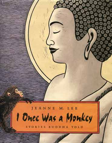 I Once Was a Monkey: Stories Buddha Told book cover