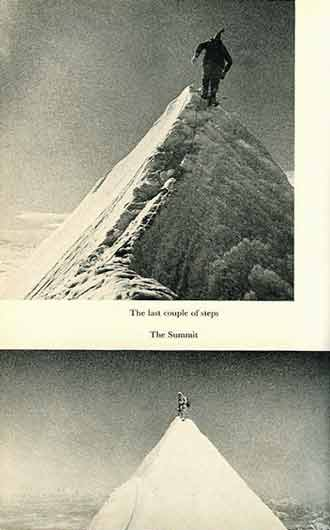 Jannu First Ascent - Top: The last couple of steps to the Jannu Summit. Bottom: On The Jannu Summit April 27, 1962. - At Grips With Jannu book