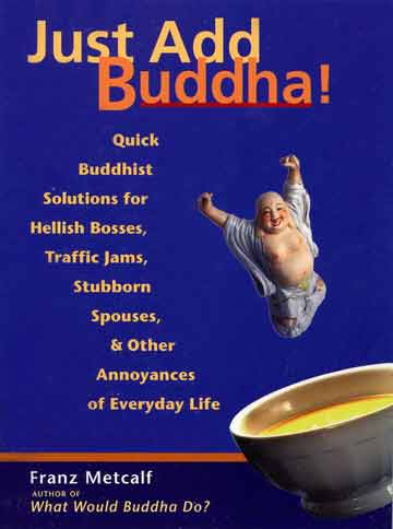Just Add Buddha (Franz Metcalf) book cover