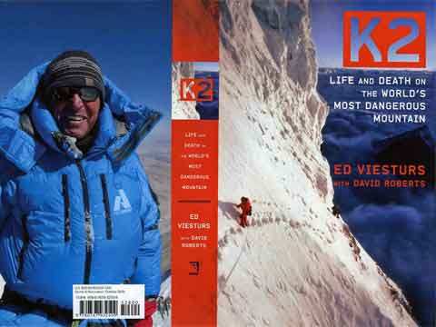 Front cover: Ed Viesturs on K2 Traverse Aug 16 1992. Back Cover: Ed Viesturs On Everest Summit May 19 2009.