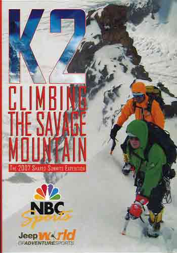 Bruce Normand And Chris Warner Climbing K2 2007 - K2: Climbing The Savage Mountain DVD cover