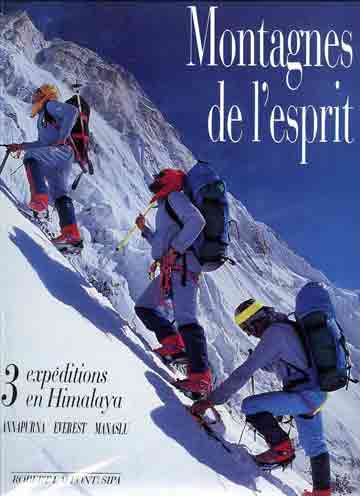 Climbing Annapurna South Face - Montagnes de l'esprit: trois expéditions en Himalaya: Annapurna Everest Manaslu book cover