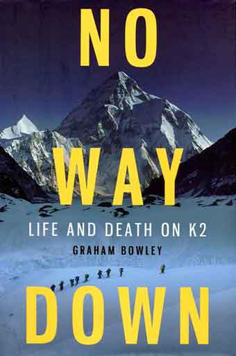 K2 From Concordia Photo By Galen Rowell - No Way Down: Life And Death On K2 book cover