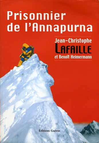 Alberto Inurrategi on Annapurna Summit on May 16, 2002 - Prisonnier de l'Annapurna book cover