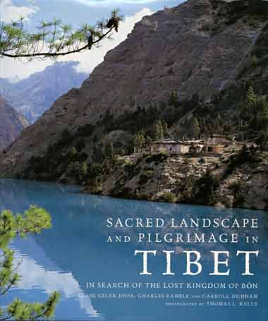 Ringmo gompa On Shores Of Lake Phoksumdo in Upper Dolpo, Nepal - Sacred Landscape And Pilgrimage in Tibet book cover