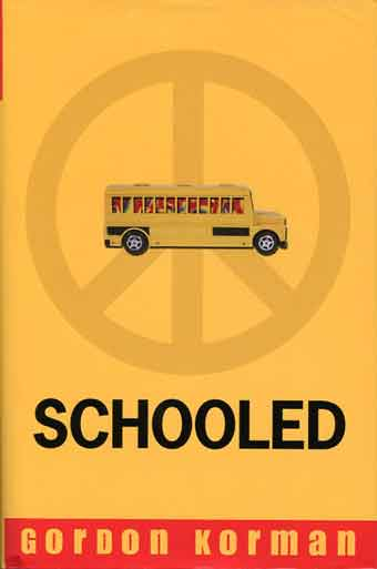 Schooled (Gordon Korman) book cover