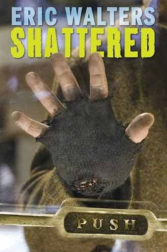 Shattered (Eric Walters) book cover