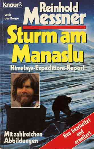 Sturm Am Manaslu: Himalaya-Expeditions-Report (Reinhold Messner) book cover