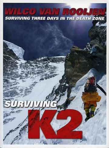 Climbing The Cesen Route With The Huge Serac And Shoulder Above - Surviving K2: Surviving Three Days in the Death Zone book cover