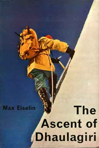 Climbing Dhaulagiri Between Camps 2 and 3 in 1960 - The Ascent Of Dhaulagiri book cover