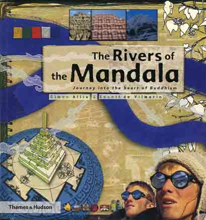 The Rivers of the Mandala: Journey to the Heart of Buddhism book cover