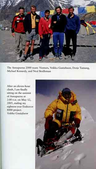 Top: The Annapurna 2000 team: Ed Viesturs, Veikka Gustafsson, Dorje Tamang, Michael Kennedy, and Neil Beidleman. Bottom: Ed Viesturs on Annapurna summit May 12, 2005, completing his Endeavor 8000 project. - The Will To Climb: Obsession and Commitment and the Quest to Climb Annapurna book
