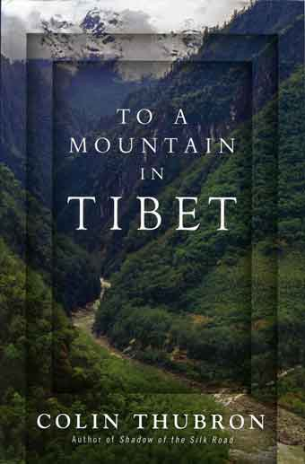 Trekking up Karnali River in Nepal from Simikot towards Tibet - To A Mountain in Tibet book cover