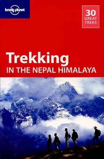 Trekkers With Thamserku - Trekking in the Nepal Himalaya (Lonely Planet)