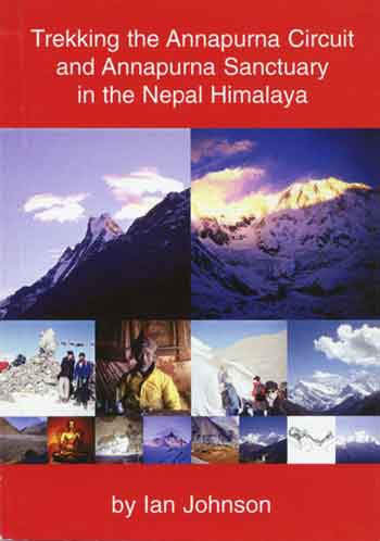 Machapuchare, Annapurna South Face, Thorung La - Trekking the Annapurna Circuit and Annapurna Sanctuary in the Nepal Himalaya (Yetizone) book cover
