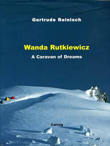 Camp 2 on Gasherbum II - Wanda Rutkiewicz: A Caravan of Dreams book cover