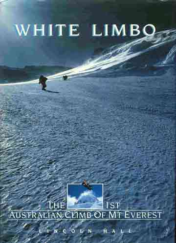 Climbing White Limbo on Everest North Face - White Limbo book cover