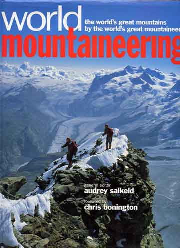 Matterhorn summit ridge with Monte Rosa beyond - World Mountaineering: The World's Great Mountains by the World's Great Mountaineers book cover