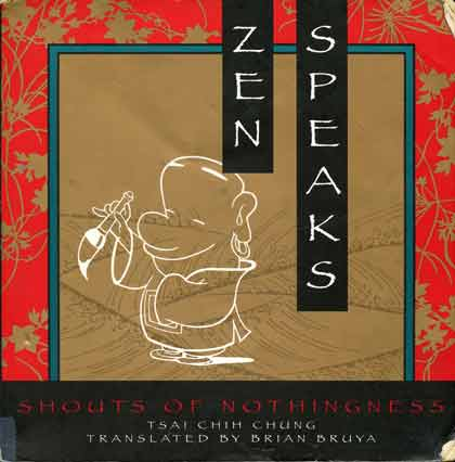 Zen Speaks Shouts of Nothingness book cover