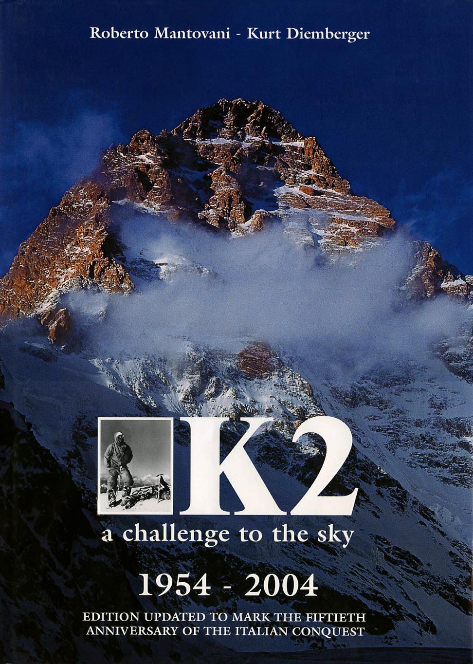 K2 West Face  Lino Lacedelli  K2 Bodies